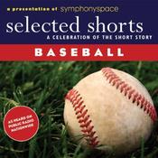 Selected Shorts: Baseball! audiobook download