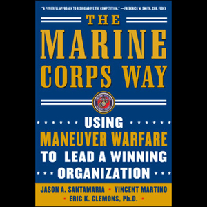 The-marine-corps-way-using-maneuver-warfare-to-lead-a-winning-organization-audiobook