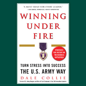 Winning-under-fire-turn-stress-into-success-the-us-army-way-audiobook