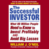 The Successful Investor: What 80 Million People Need to Know to Invest Profitably and Avoid Big Losses audiobook download