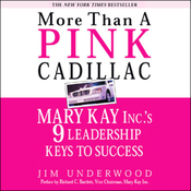 More Than a Pink Cadillac: Mary Kay Inc.'s Nine Leadership Keys to Success audiobook download
