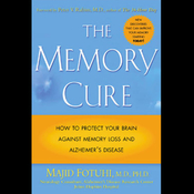 The Memory Cure: How to Protect Your Brain Against Memory Loss and Alzheimer's Disease audiobook download