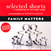 Selected Shorts: Family Matters audiobook download