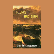 Pierre and John (Unabridged) audiobook download