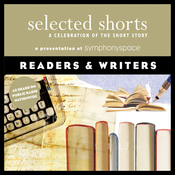 Selected Shorts: Readers & Writers audiobook download