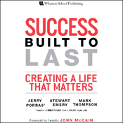 Success Built to Last: Creating a Life that Matters (Unabridged) audiobook download