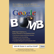 Google Bomb: The Untold Story of the 11.3M Verdict That Changed the Way We Use the Internet (Unabridged) audiobook download