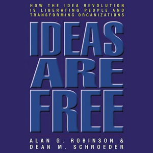 Ideas-are-free-how-the-idea-revolution-is-liberating-people-and-transforming-organizations-unabridged-audiobook