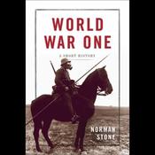 World War One: A Short History (Unabridged) audiobook download