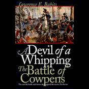 Devil of a Whipping: The Battle of Cowpens (Unabridged) audiobook download