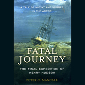 Fatal Journey: The Final Expedition of Henry Hudson (Unabridged) audiobook download
