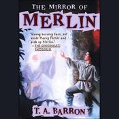 The Mirror of Merlin (Unabridged) audiobook download