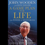 A Game Plan For Life: The Power of Mentoring (Unabridged) audiobook download