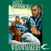 A Gathering of Widowmakers (Unabridged) audiobook download