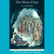The Silver Chair: The Chronicles of Narnia (Unabridged) audiobook download