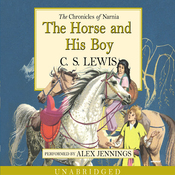The Horse and His Boy: The Chronicles of Narnia (Unabridged) audiobook download