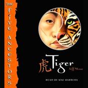Tiger: The Five Ancestors, Book 1 (Unabridged) audiobook download