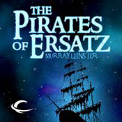 The Pirates of Ersatz (Unabridged) audiobook download
