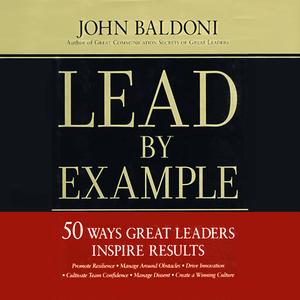 Lead-by-example-50-ways-great-leaders-inspire-results-unabridged-audiobook