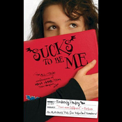 Sucks to Be Me: The All-True Confessions of Mina Hamilton, Teen Vampire (maybe) (Unabridged) audiobook download