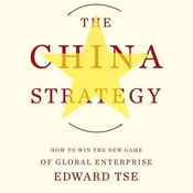 The China Strategy (Unabridged) audiobook download