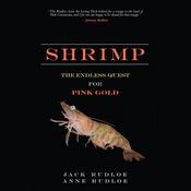 Shrimp: The Endless Quest for Pink Gold (Unabridged) audiobook download