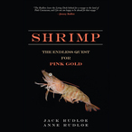 Shrimp-the-endless-quest-for-pink-gold-unabridged-audiobook