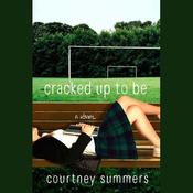 Cracked Up to Be (Unabridged) audiobook download