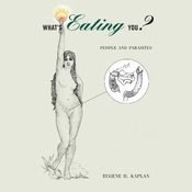 What's Eating You?: People and Parasites (Unabridged) audiobook download