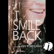 I Smile Back (Unabridged) audiobook download