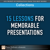 FT Press Delivers: 15 Lessons for Memorable Presentations (Unabridged) audiobook download
