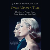 Once Upon a Time: Behind the Fairy Tale of Princess Grace and Prince Rainier audiobook download