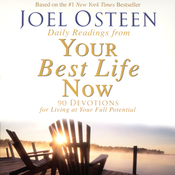 Daily Readings from Your Best Life Now: 90 Devotions for Living at Your Full Potential audiobook download
