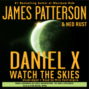 Daniel X: Watch the Skies (Unabridged) audiobook download