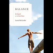 Balance: In Search of the Lost Sense audiobook download