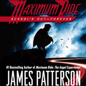Maximum Ride: School's Out - Forever audiobook download