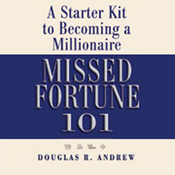 Missed Fortune 101: A Starter Kit to Becoming a Millionaire audiobook download