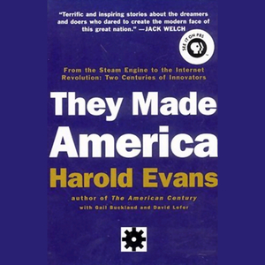 They-made-america-from-the-steam-engine-to-the-search-engine-two-centuries-of-innovators-audiobook
