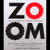 ZOOM: The Global Race to Fuel the Car of the Future audiobook download