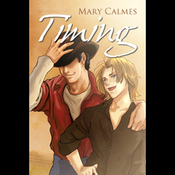 Timing (Gay Romance) (Unabridged) audiobook download