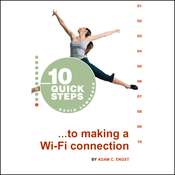 10 Quick Steps to Making a Wi-Fi Connection audiobook download