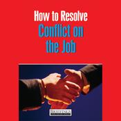 How to Resolve Conflict at Work (Unabridged) audiobook download