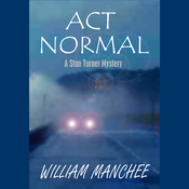 Act Normal: A Stan Turner Mystery (Unabridged) audiobook download
