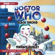 Doctor Who: Black Orchid (Unabridged) audiobook download