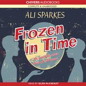 Frozen in Time (Unabridged) audiobook download
