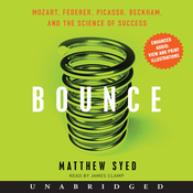 Bounce: Mozart, Federer, Picasso, Beckham, and the Science of Success (Unabridged) audiobook download
