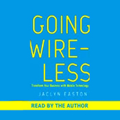 Going Wireless (Unabridged) audiobook download