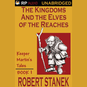 The Kingdoms and the Elves of the Reaches (Unabridged) audiobook download