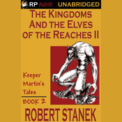 The Kingdoms and the Elves of the Reaches Book II (Unabridged) audiobook download