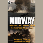Midway: The Battle That Doomed Japan, the Japanese Navy's Story (Unabridged) audiobook download